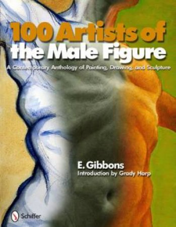 100 Artists of the Male Figure