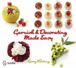 Garnish & Decorating Made Easy