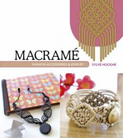 Macrame Fashion Accessories & Jewelry
