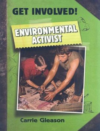Environmental Activist by Carrie Gleason