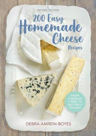 200 Easy Homemade Cheese Recipes