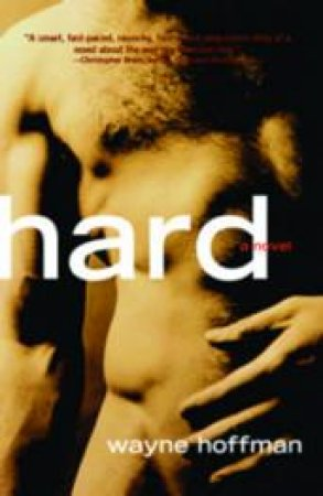 Hard by Wayne Hoffman