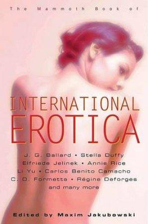 The Mammoth Book of International Erotica by Maxim Jakubowski