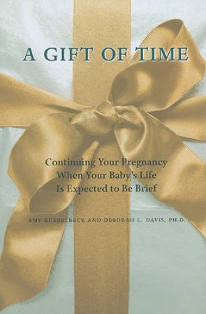 A Gift of Time by Amy Kuebelbeck & Deborah L. Davis