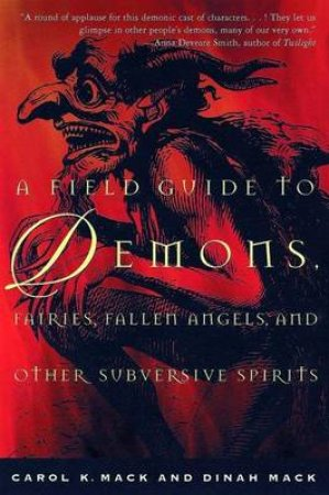 A Field Guide to Demons, Fairies, Fallen Angels, and Other Subversive Spirits