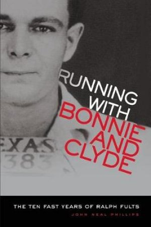 Running With Bonnie and Clyde