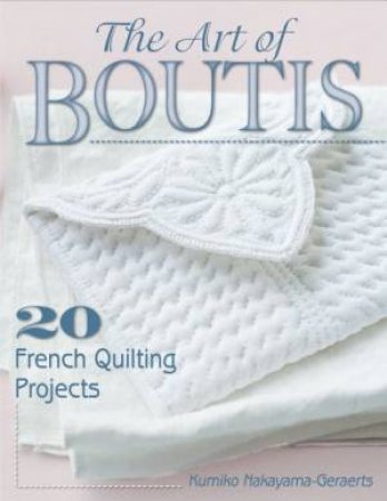 The Art of Boutis by Kumiko Nakayama-Geraerts & Fabrice Besse