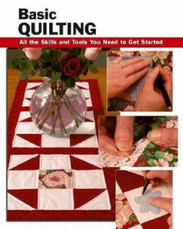 Basic Quilting by Sherrye Landrum & Charlene Atkinson