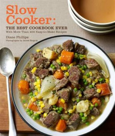 Slow Cooker by Diane Phillips & James Baigrie