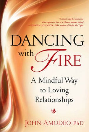 Dancing With Fire by John Amodeo