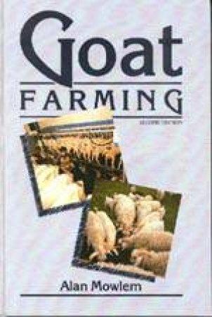 Goat Farming by Alan Mowlem