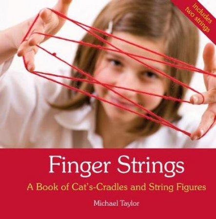 Finger Strings by Michael Taylor & Milly Reynolds & Jaimen McMillan