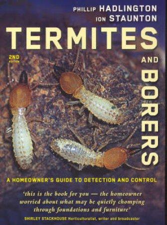 Termites and Borers by Phillip Hadlington & Ion Staunton