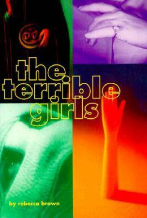 The Terrible Girls by Rebecca Brown