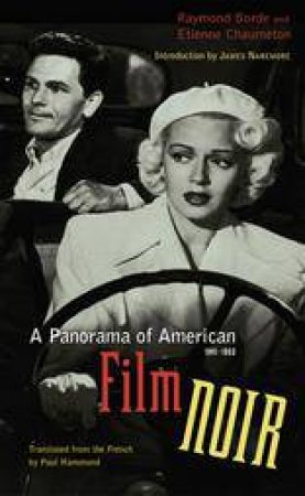 A Panorama of American Film Noir, 1941-1953