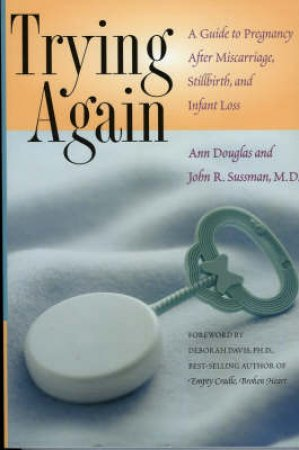 Trying Again by Ann Douglas & John R. Sussman & Deborah Davis