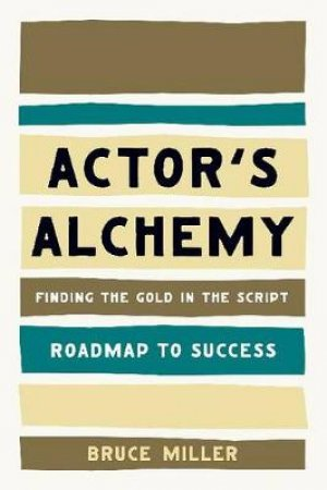 Actor's Alchemy