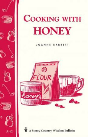 Cooking With Honey, No. 62