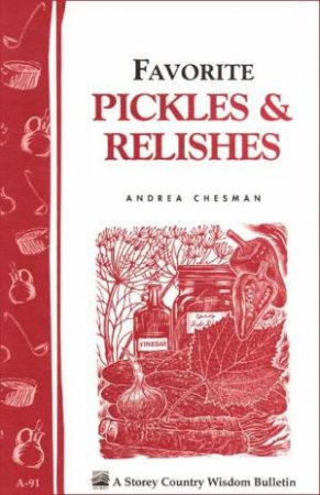 Favorite Pickles and Relishes by Not Available