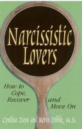 Narcissistic Lovers by Cynthia Zayn & Kevin Dibble