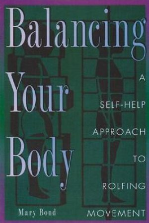 Balancing Your Body by Mary Bond