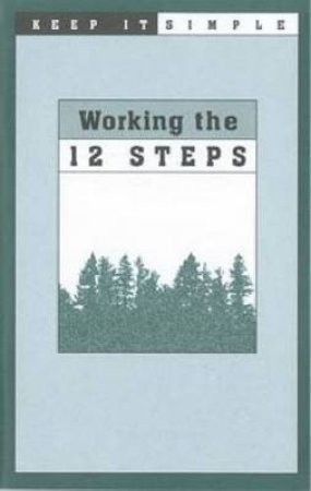 Working the 12 Steps by Not Available