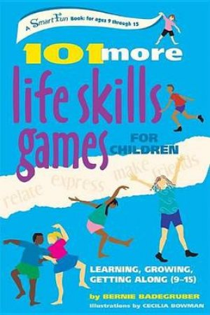 101 More Life Skills Games for Children