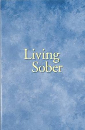 Living Sober by Not Available