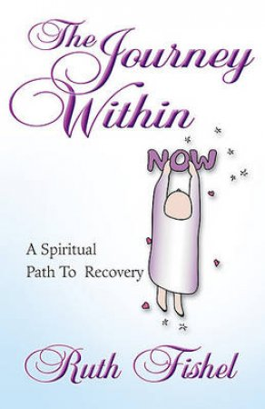 The Journey Within by Ruth Fishel & Bonny Lowell