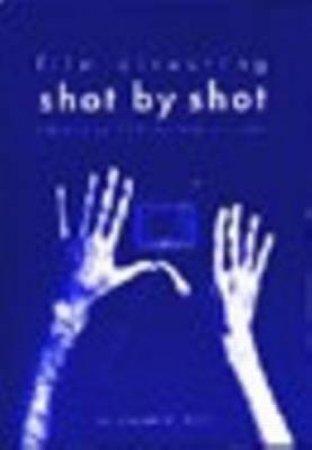 Film Directing Shot by Shot