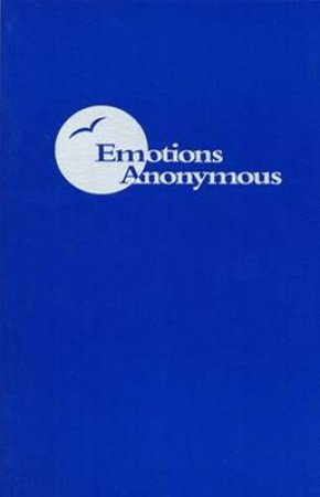 Emotions Anonymous by Not Available