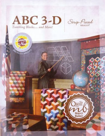 ABC 3-D Tumbling Blocks... and More! by Marci Baker