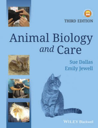 Animal Biology and Care by Sue Dallas & Emily Jewell