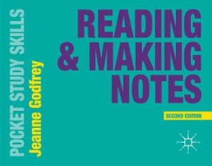 Reading & Making Notes by Jeanne Godfrey