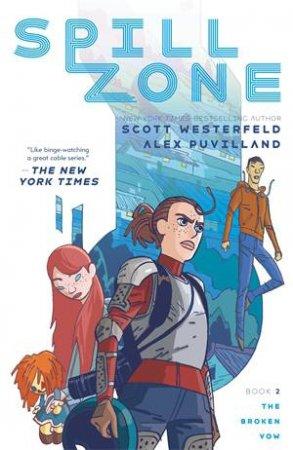 Spill Zone Book 2