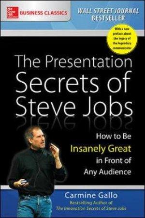 The Presentation Secrets of Steve Jobs by Carmine Gallo