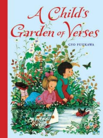 A Child's Garden of Verses by Robert Louis Stevenson & Gyo Fujikawa