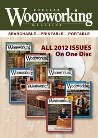 Popular Woodworking Magazine 2012 By Popular Woodworking Magazine