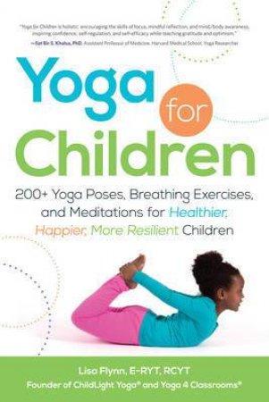Yoga for Children by Lisa Flynn