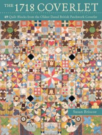 The 1718 Coverlet by Susan Briscoe