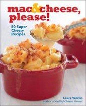 Mac & Cheese, Please!