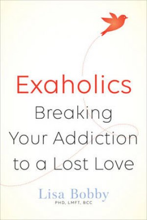 Exaholics by Lisa Marie Bobby