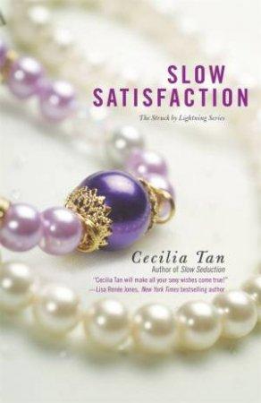 Slow Satisfaction by Cecilia Tan