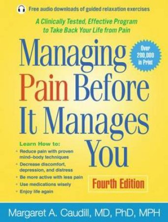 Managing Pain Before It Manages You by Margaret A. Caudill & Herbert Benson