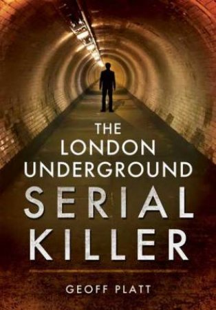 The London Underground Serial Killer