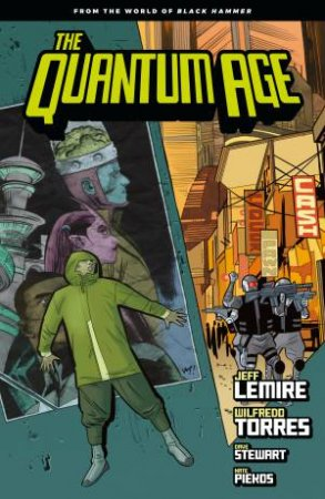Quantum Age - from the World of Black Hammer 1