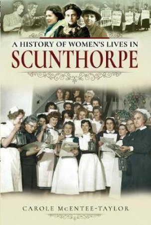 A History of Women's Lives in Scunthorpe