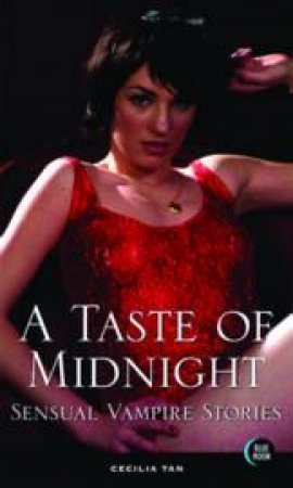 A Taste of Midnight by Cecilia Tan