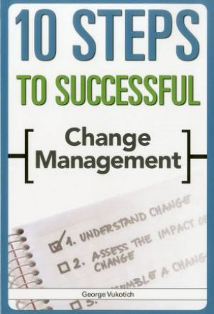 10 Steps to Successful Change Management