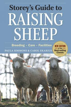 Storey's Guide to Raising Sheep by Paula Simmons & Carol Ekarius